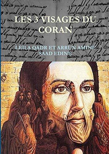 9781291953039: LES TROIS VISAGES DU CORAN (French Edition)