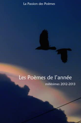 9781291954012: Poèmes de l'année 2012-2013 (French Edition)