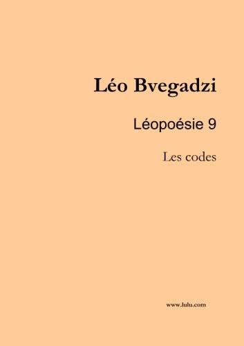 9781291957716: Léopoésie 9 : Les codes