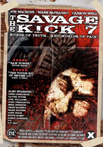 9781291964707: The Savage Kick #7