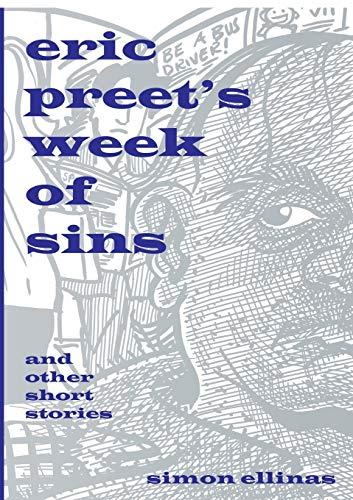 Eric Preet s Week of Sins and: Simon Ellinas