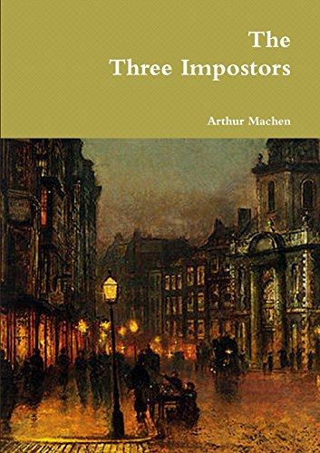9781291997712: The Three Impostors