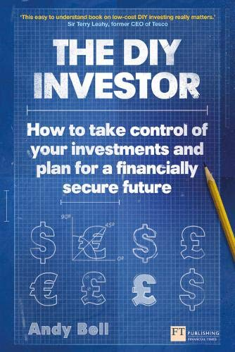 DIY INVESTORHOW TO TAKE CONTROL OF YOUR: BELL, ANDY