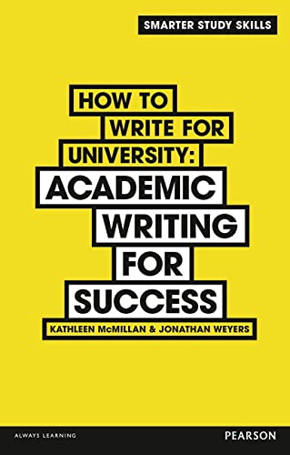 9781292001500: How to Write for University: Academic Writing for Success (Smarter Study Skills)