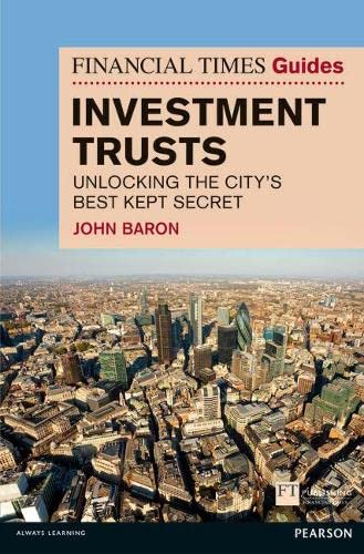 9781292001562: Financial Times Guide to Investment Trusts: Unlocking the City's Best Kept Secret