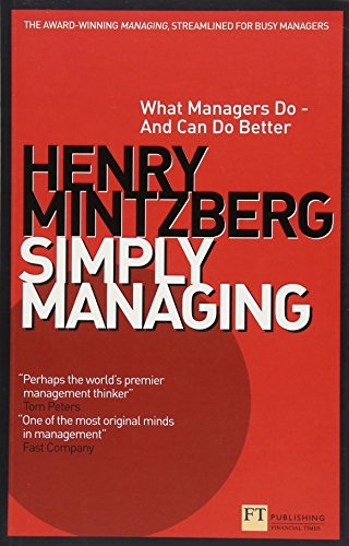 9781292001579: Simply Managing: What Managers Do - and Can Do Better (Financial Times Series)