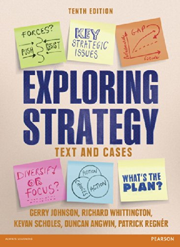 Exploring Strategy Text and Cases: Johnson, Gerry