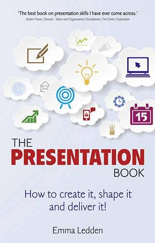 9781292002583: The Presentation Book: How to create it, shape it and deliver it! Improve your presentation skills now.