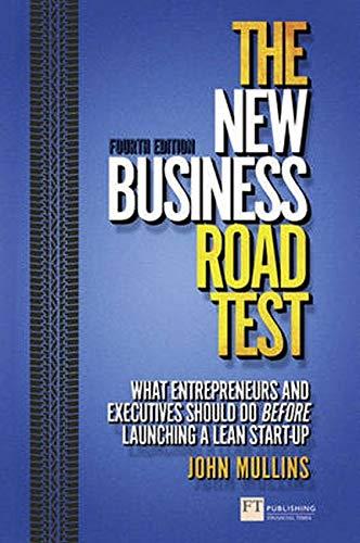 The New Business Road Test: What Entrepreneurs: Mullins, John