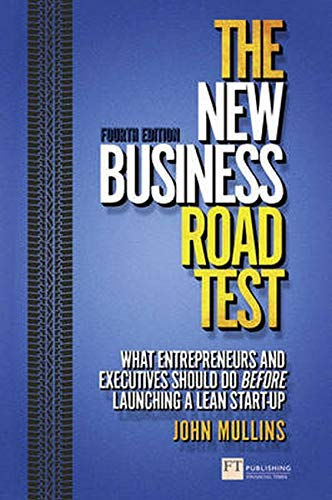 9781292003740: The New Business Road Test: What entrepreneurs and executives should do before launching a lean start-up (4th Edition) (Financial Times Series)