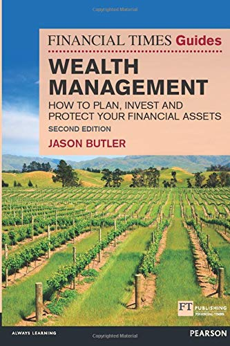 9781292004693: The Financial Times Guide to Wealth Management: How to plan, invest and protect your financial assets (2nd Edition) (Financial Times Guides)