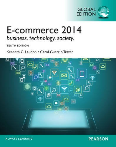 E-commerce 2014, Global Edition, 10/e: Laudon, Ken (Author)/ Traver, Carol (Author)
