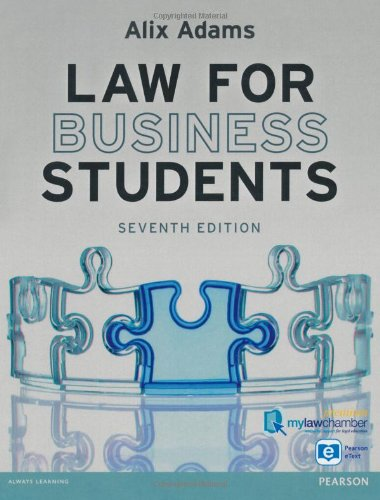 Law for Business Students Premium Pack: Alix Adams