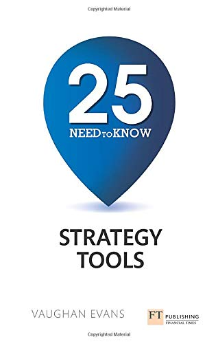 9781292016436: 25 Need-To-Know Strategy Tools