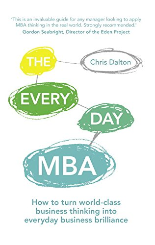 9781292016740: The Every Day MBA: How to turn world-class business thinking into everyday business brilliance