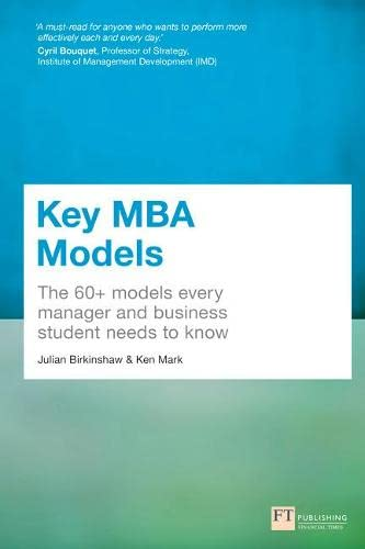 9781292016856: Key MBA Models: The 60+ Models Every Manager & Business Student Needs to Know