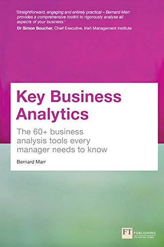 9781292017433: Key Business Analytics: The 60+ tools every manager needs to turn data into insights: - better understand customers, identify cost savings and growth opportunities