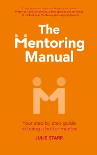 9781292017891: The Mentoring Manual: Your step by step guide to being a better mentor