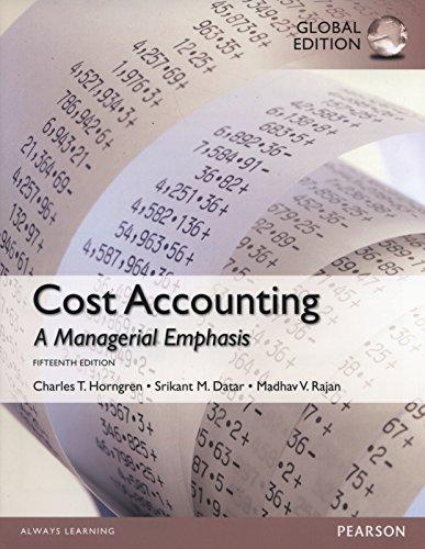 Cost Accounting, Global Edition: Rajan, Madhav; Datar,