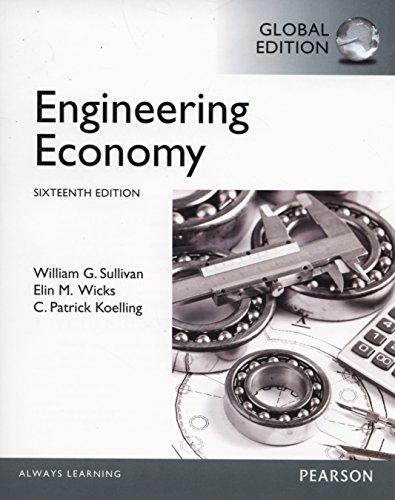 Engineering Economy: Global Edition: William G. Sullivan,