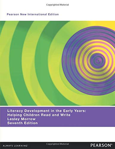 9781292020099: Literacy Development in the Early Years: Helping Children Read and Write