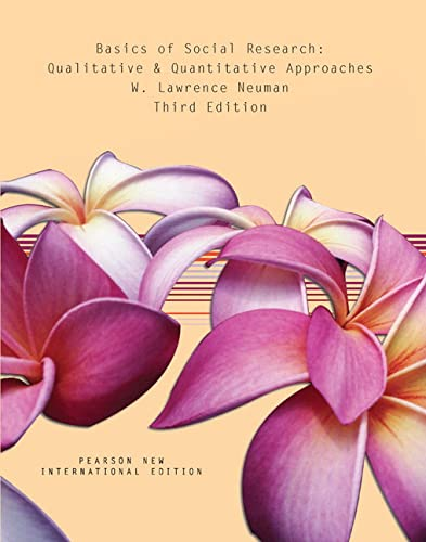 9781292020341: Basics of Social Research: Pearson New International Edition: Qualitative and Quantitative Approaches