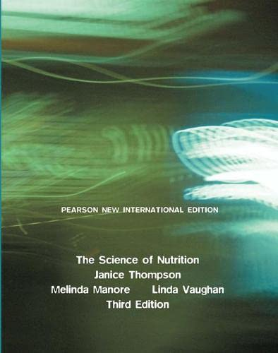 9781292020471: The Science of Nutrition