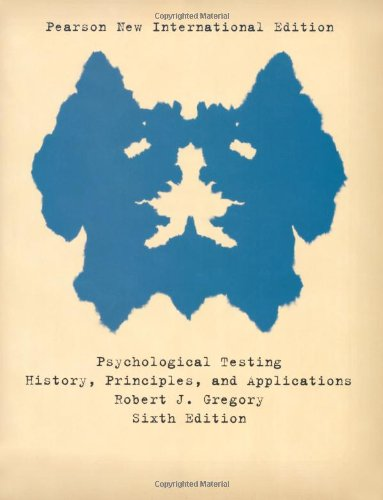 9781292020501: Psychological Testing: Pearson New International Edition: History, Principles, and Applications