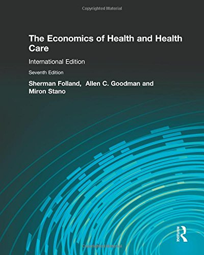 9781292020518: The Economics of Health and Health Care: International Student Edition