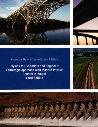 9781292020785: Physics for Scientists and Engineers: Pearson New International Edition: A Strategic Approach with Modern Physics