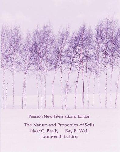 9781292020792: Nature and Properties of Soils, The: Pearson New International Edition