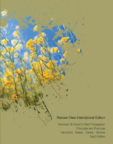 9781292020884: Hartmann & Kester's Plant Propagation: Pearson New International Edition: Principles and Practices