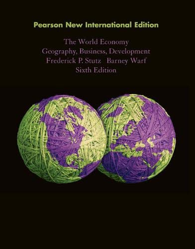 9781292021195: The World Economy: Geography, Business, Development