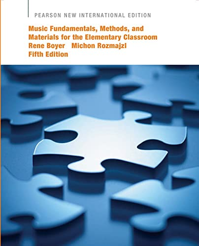 9781292021263: Music Fundamentals, Methods, and Materials for the Elementary Classroom Teacher