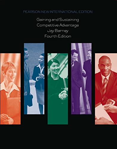 9781292021454: Gaining and Sustaining Competitive Advantage: Pearson New International Edition