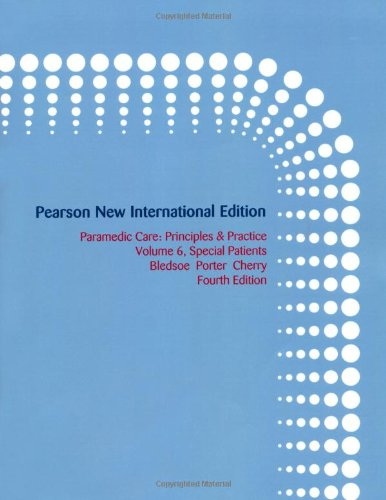 9781292021492: Paramedic Care: Pearson New International Edition: Principles & Practice, Volume 6, Special Patients