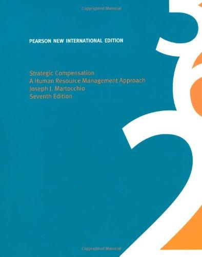 9781292021607: Strategic Compensation: A Human Resource Management Approach
