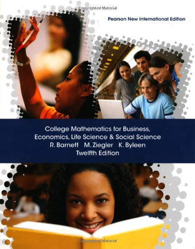 9781292021829: College Mathematics for Business, Economics, Life Sciences and Social Sciences: Pearson New International Edition