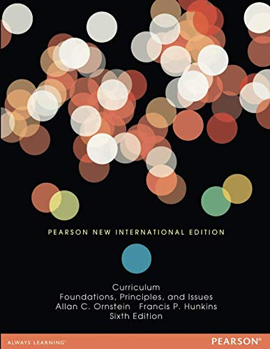 9781292021942: Curriculum: Foundations, Principles, and Issues