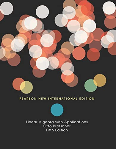 9781292022147: Linear Algebra with Applications