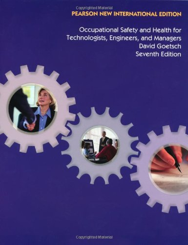 9781292022208: Occupational Safety and Health for Technologists, Engineers, and Managers