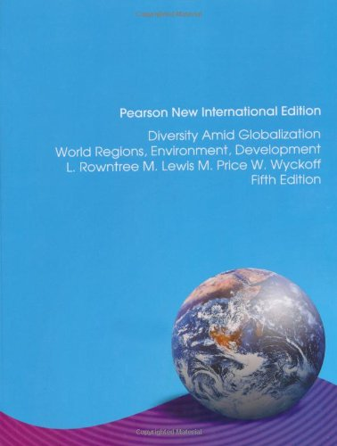 9781292022857: Diversity Amid Globalization: Pearson New International Edition: World Regions, Environment, Development