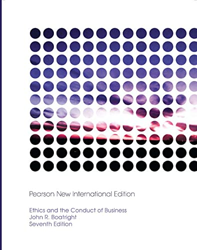 9781292022864: Ethics and the Conduct of Business: Pearson New International Edition