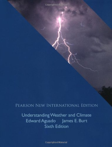 9781292022949: Understanding Weather and Climate: Pearson New International Edition