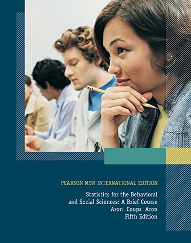 9781292023045: Statistics for The Behavioral and Social Sciences: Pearson New International Edition
