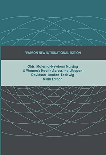 9781292023335: Olds' Maternal-Newborn Nursing & Women's Health Across the Lifespan: Pearson New International Edition