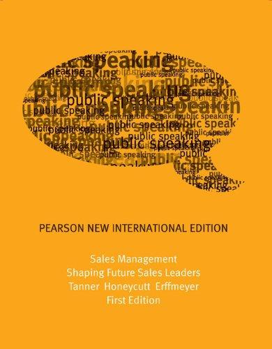 Sales Management: Pearson New International Edition (Paperback): Jeff Tanner Jr.,