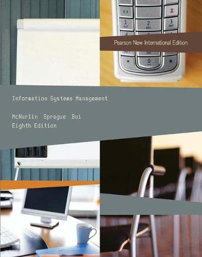 Information Systems Management: Pearson New International Edition: Sprague, Ralph, Bui,