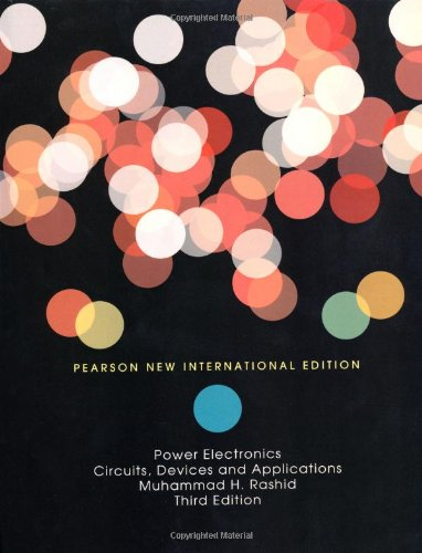 9781292024035: Power Electronics: Pearson New International Edition: Circuits, Devices and Applications