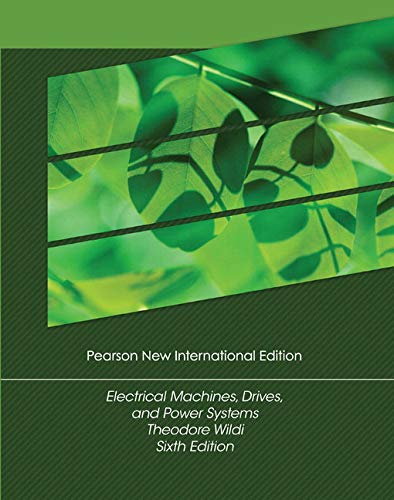 9781292024585: Electrical Machines, Drives and Power Systems: Pearson New International Edition